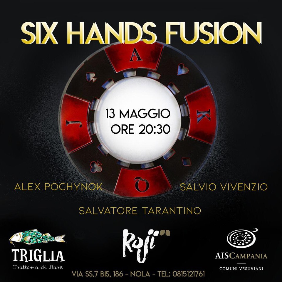 SIX HANDS FUSION